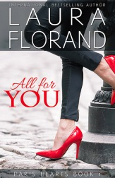 All for You (Paris Hearts #1) by Laura Florand