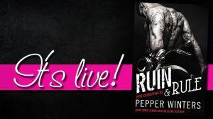 ruin & rule it's live