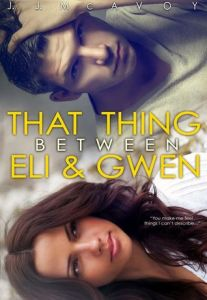 That thing betwwen Eli & Gwen Cover