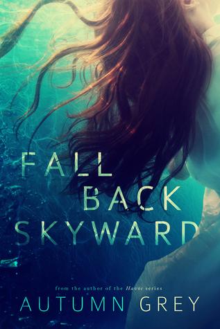 Fall Back Skyward